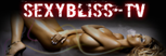 SexyBliss-TV - Urban TV Pornoraphy - Free